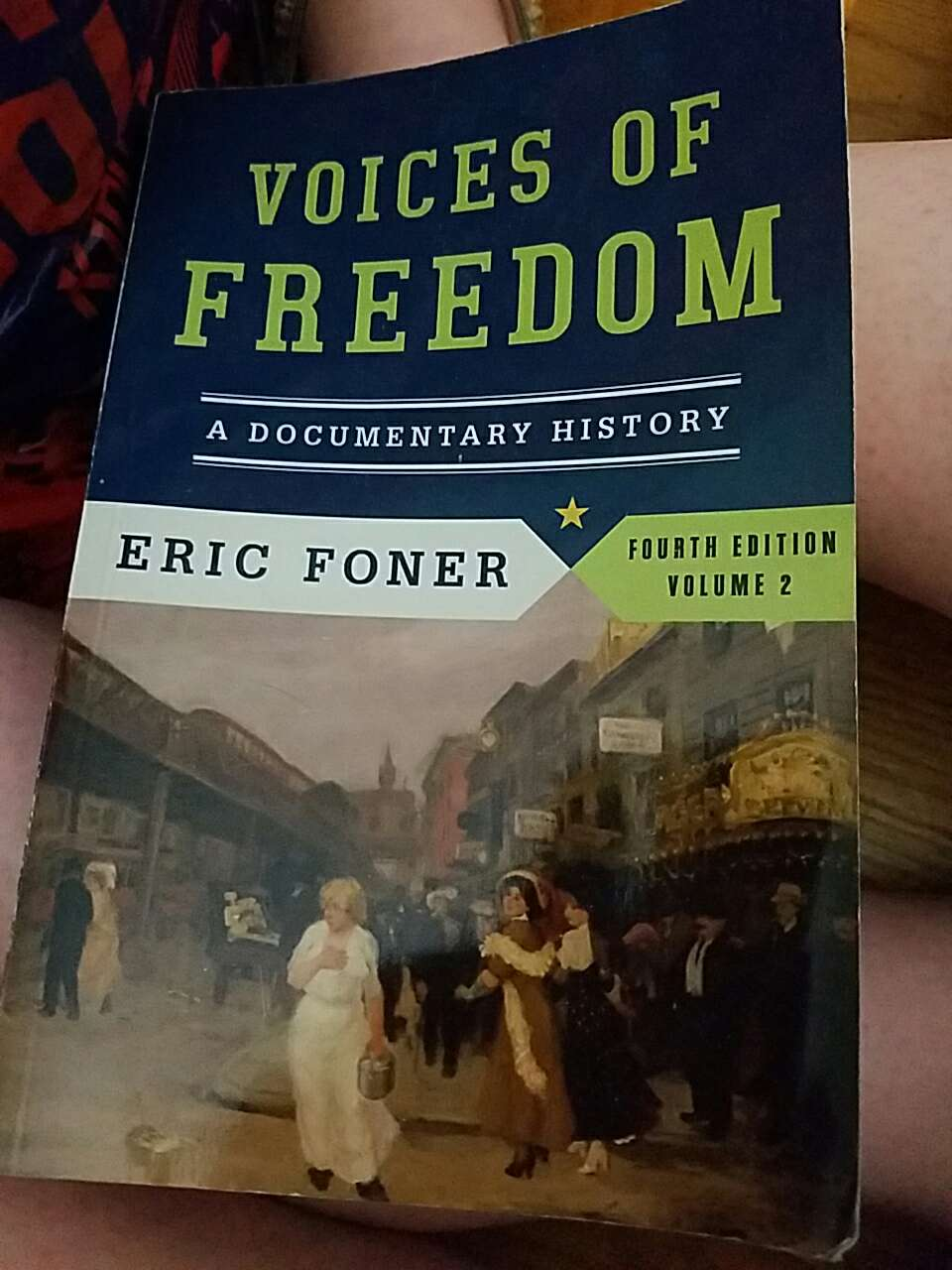 voices of freedom eric foner This item: voices of freedom: a documentary history (fourth edition) (vol 2) by eric foner paperback $2589 only 1 left in stock - order soon ships from and sold by walker bookstore.